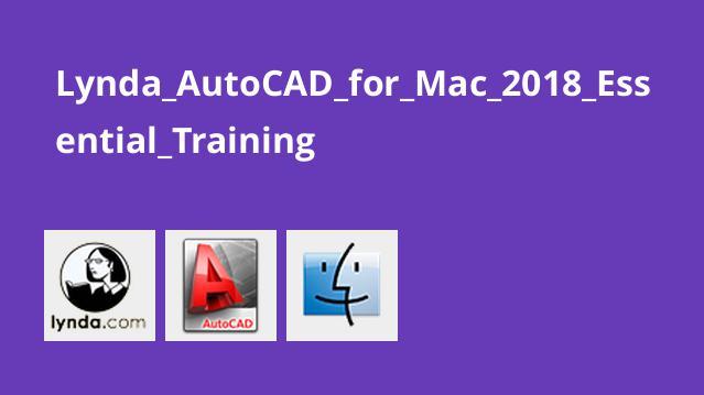 آموزش اصولی AutoCAD برای Mac 2018