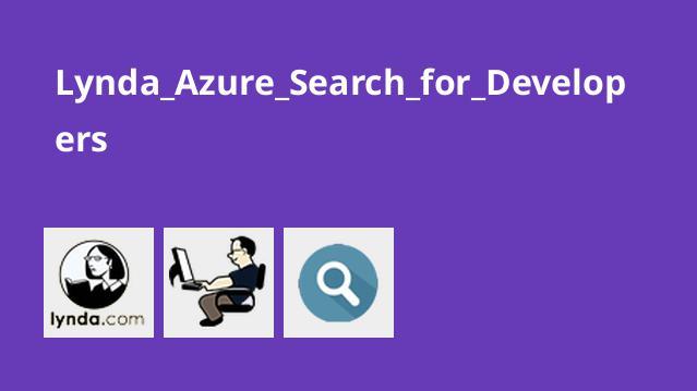 آموزش Azure Search برای توسعه دهندگان