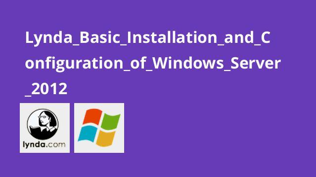 آموزش نصب و کانفیگ Windows Server 2012