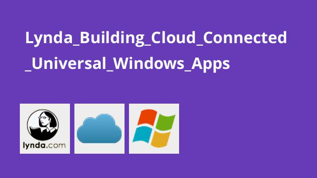 Lynda Building Cloud Connected Universal Windows Apps