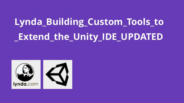 Lynda Building Custom Tools to Extend the Unity IDE UPDATED