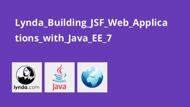 آموزش ساخت اپلیکیشن های وبJSF باJava EE 7