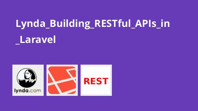آموزش ایجاد RESTful API درLaravel