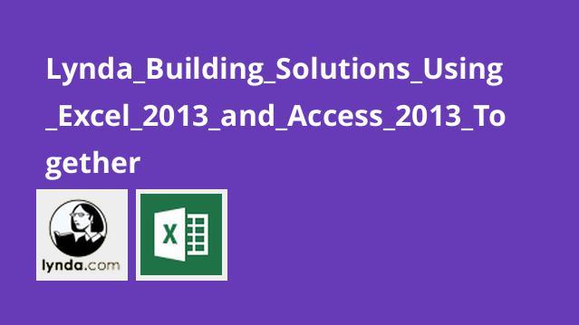 آموزش ادغام Excel 2013 و Access 2013