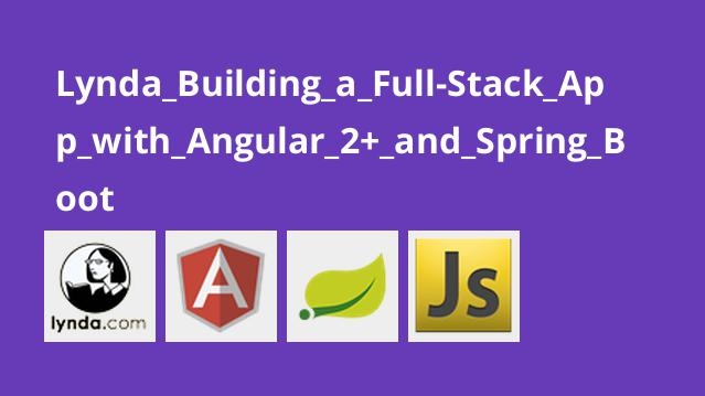 Lynda Building a Full-Stack App with Angular 2+ and Spring Boot
