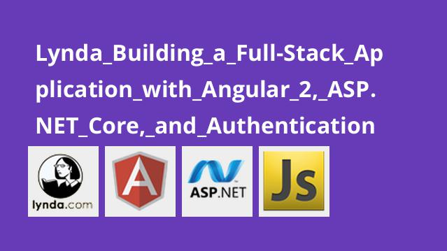 Lynda Building a Full-Stack Application with Angular 2, ASP.NET Core, and Authentication