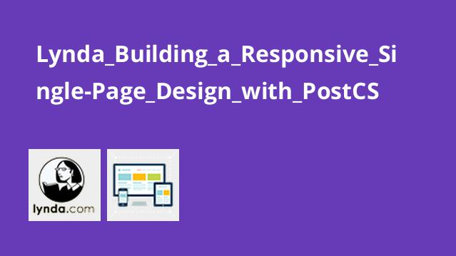 Lynda_Building_a_Responsive_Single-Page_Design_with_PostCS
