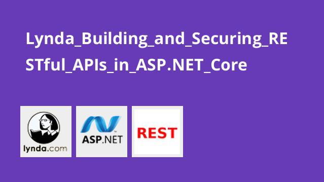 آموزش ایجاد و ایمن سازی RESTful APIs در ASP.NET Core