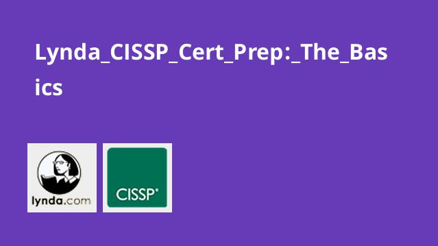 Lynda CISSP Cert Prep: The Basics