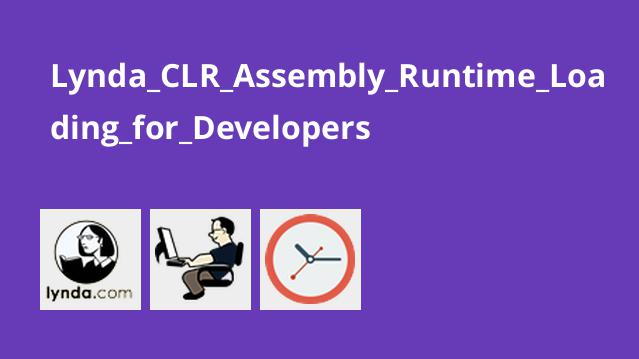 Lynda CLR Assembly Runtime Loading for Developers