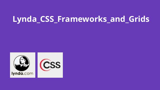 Lynda CSS Frameworks and Grids