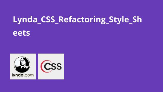 آموزشCSS – ریفکتور کردنStyle Sheets
