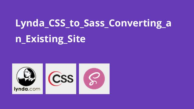 Lynda_CSS_to_Sass_Converting_an_Existing_Site