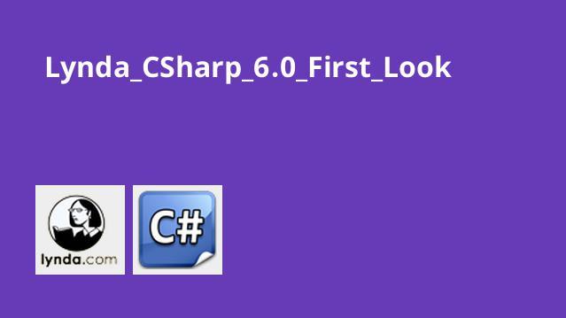 آشنایی با C# 6.0