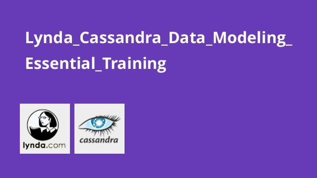 آموزش مدل سازی داده با Cassandra