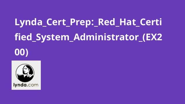 آشنایی با گواهینامه مدیریت سیستم (Red Hat (EX200