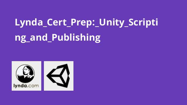 آموزش انتشار و اسکریپت نویسی بازی ها در Unity