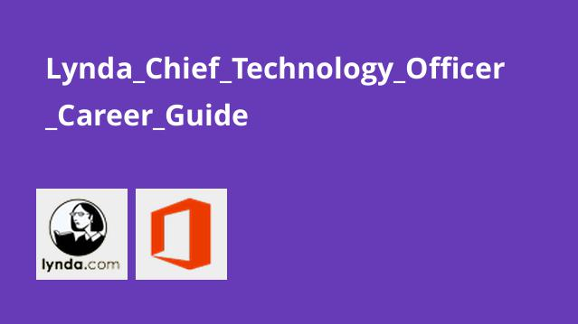 Lynda Chief Technology Officer Career Guide