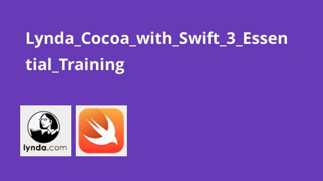 آموزش های ضروری Cocoa با Swift 3