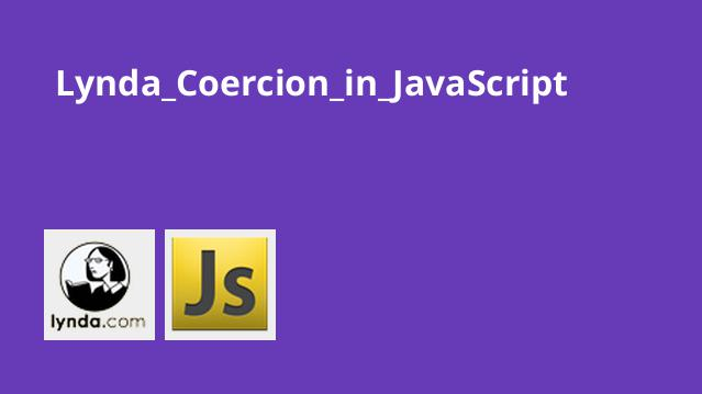 Lynda Coercion in JavaScript