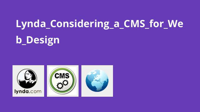 Lynda Considering a CMS for Web Design