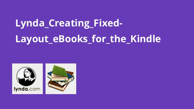 Lynda_Creating_Fixed-Layout_eBooks_for_the_Kindle