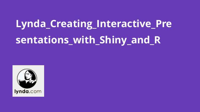 ایجاد ارائه های تعاملی با Shiny و R