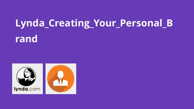 Lynda_Creating_Your_Personal_Brand