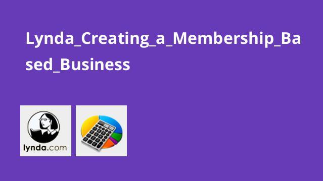 Lynda Creating a Membership Based Business