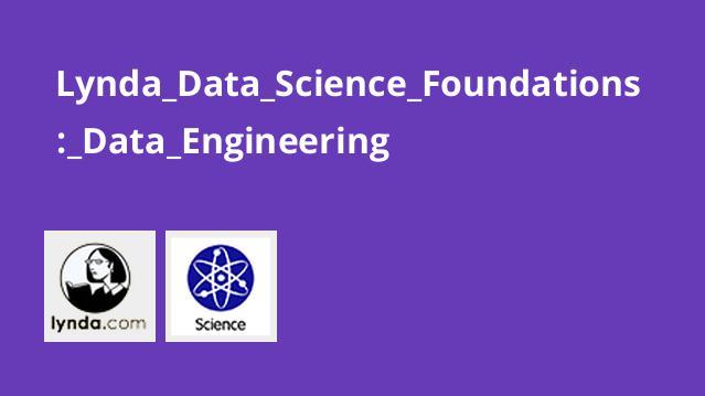 Lynda Data Science Foundations: Data Engineering