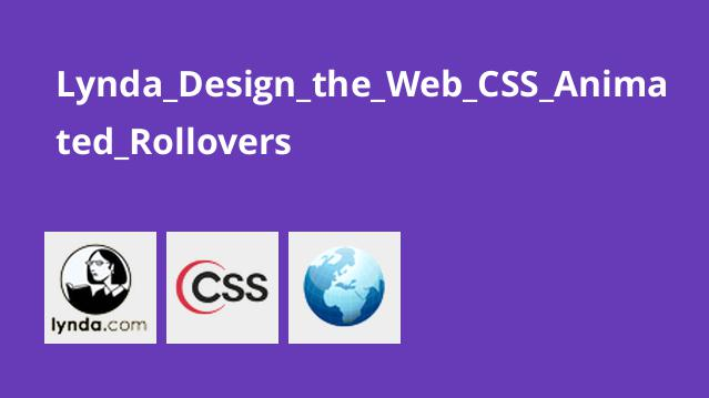 Lynda_Design_the_Web_CSS_Animated_Rollovers