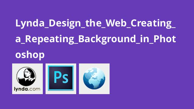 Lynda Design the Web Creating a Repeating Background in Photoshop