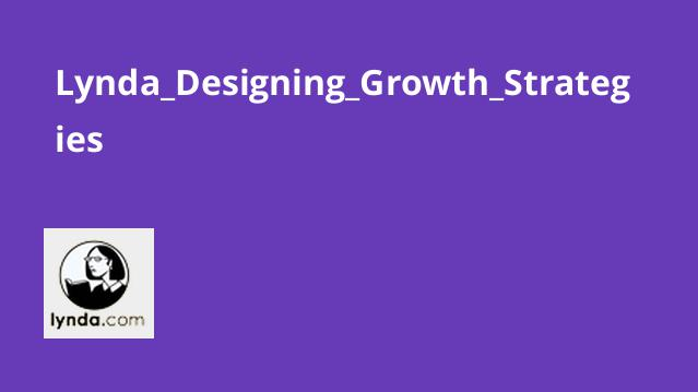 Lynda_Designing_Growth_Strategies