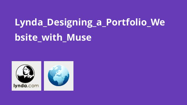Lynda Designing a Portfolio Website with Muse