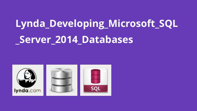 Lynda_Developing_Microsoft_SQL_Server_2014_Databases