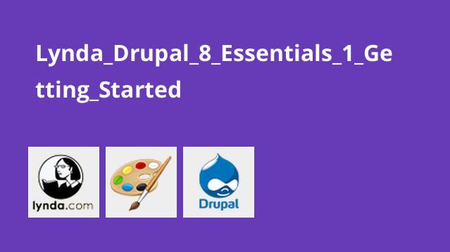 شروع به کار با Drupal 8