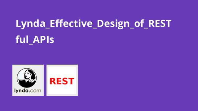 طراحی موثر RESTful APIs
