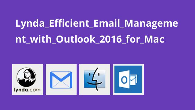 Lynda Efficient Email Management with Outlook 2016 for Mac