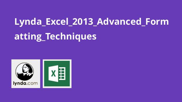 تکنیک های قالب بندی پیشرفته در Excel 2013