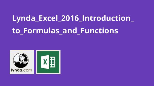 آموزش مقدمه ای بر فرمول ها و توابع در Excel 2016