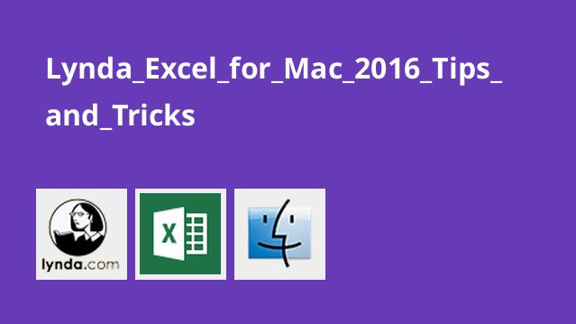 نکات و ترفند های اکسل برای Mac 2016