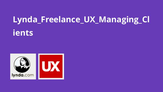 Lynda Freelance UX Managing Clients