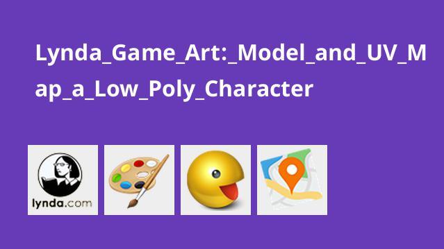 موزش بازی سازی: مدل سازی و UV Map کاراکترهای Low Poly
