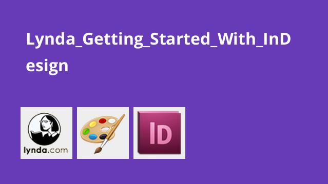 شروع کار با Adobe InDesign