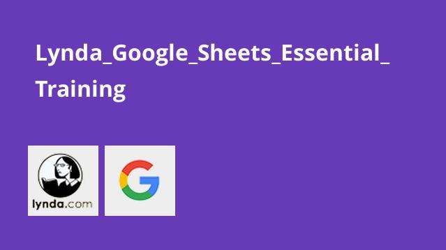 آموزش اصولی Google Sheets