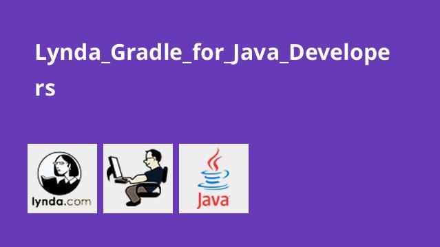 آموزش Gradle برای توسعه دهندگان جاوا