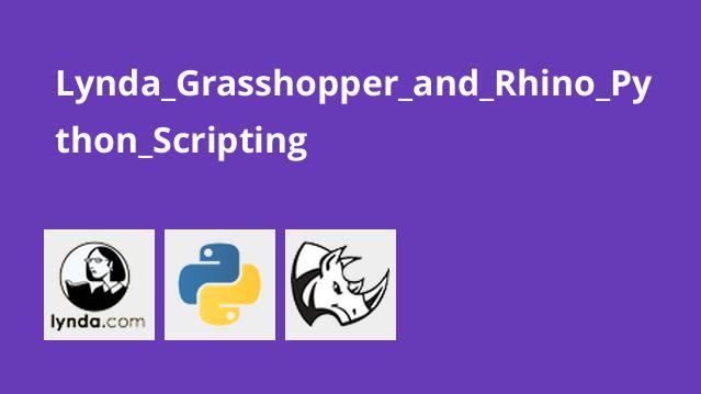 آموزشGrasshopper در راینو با پایتون