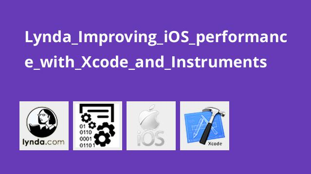 Lynda_Improving_iOS_performance_with_Xcode_and_Instruments