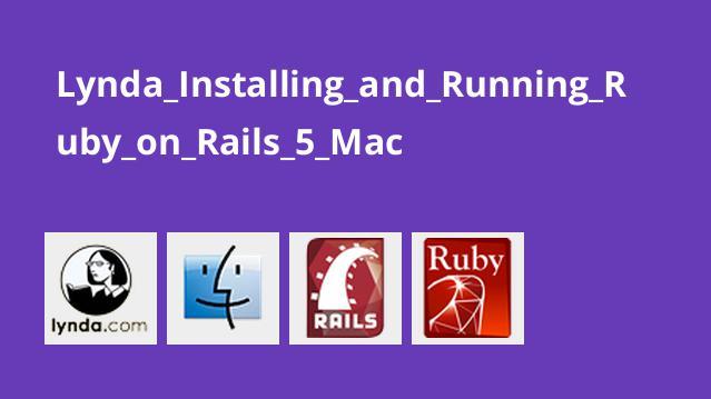نصب و راه اندازی Ruby on Rails 5 در مک