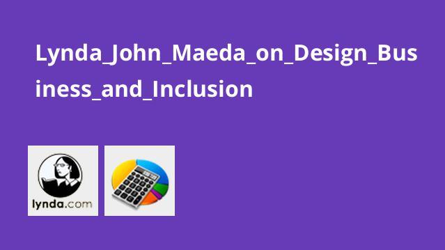 Lynda John Maeda on Design Business and Inclusion